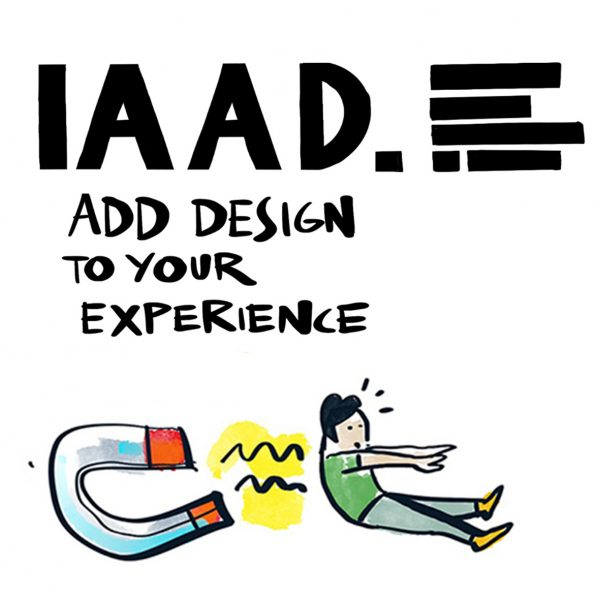 IAAD – Add Design to Your Experience