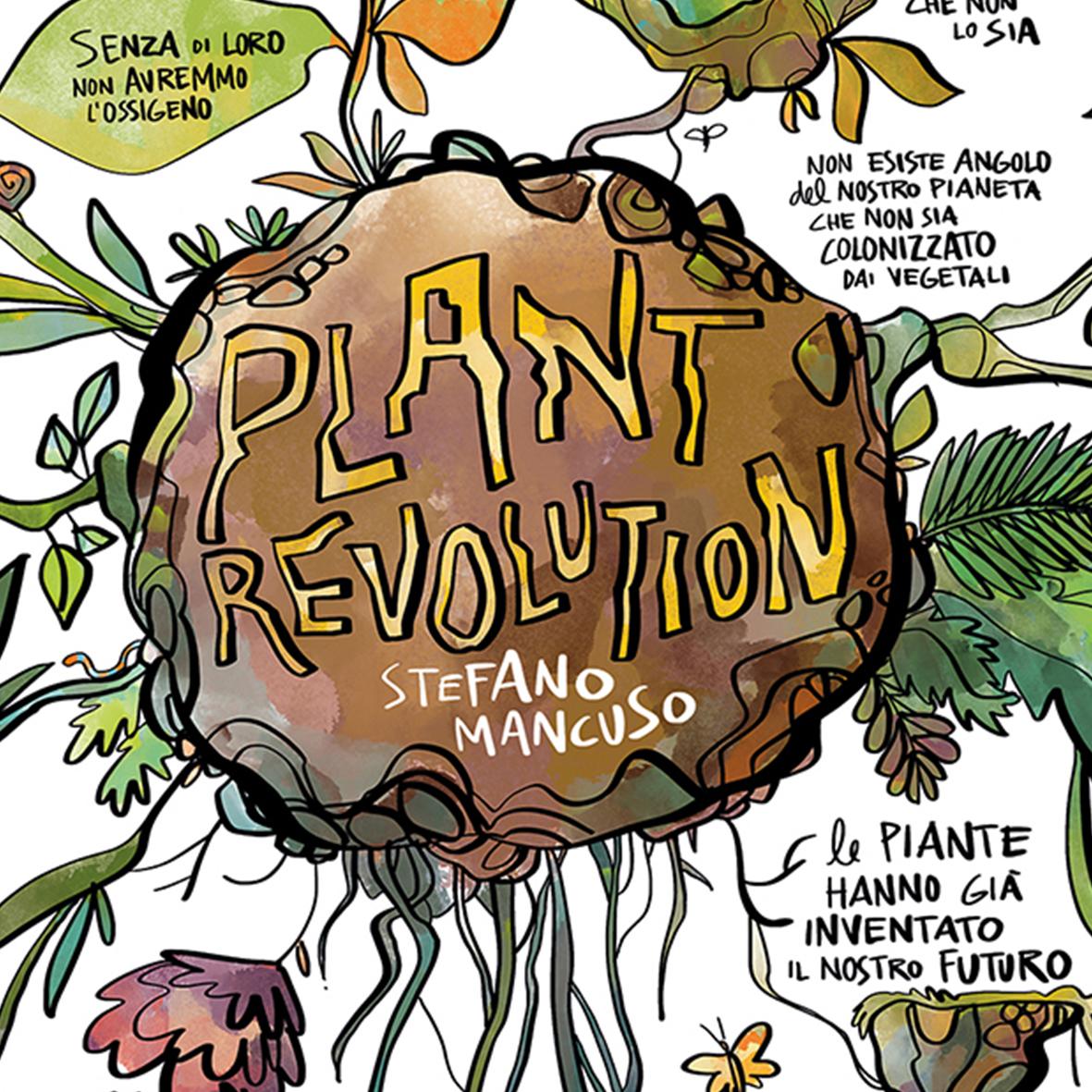 """""""Plant Revolution"""" di Stefano Mancuso"""